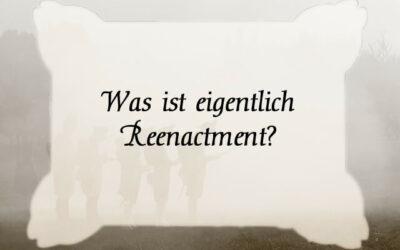 Was ist Reenactment?