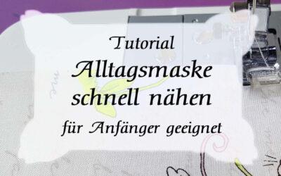 DIY Tutorial: Alltagsmaske schnell nähen